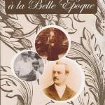 La Belle Époque à Fontaine-lès-Dijon